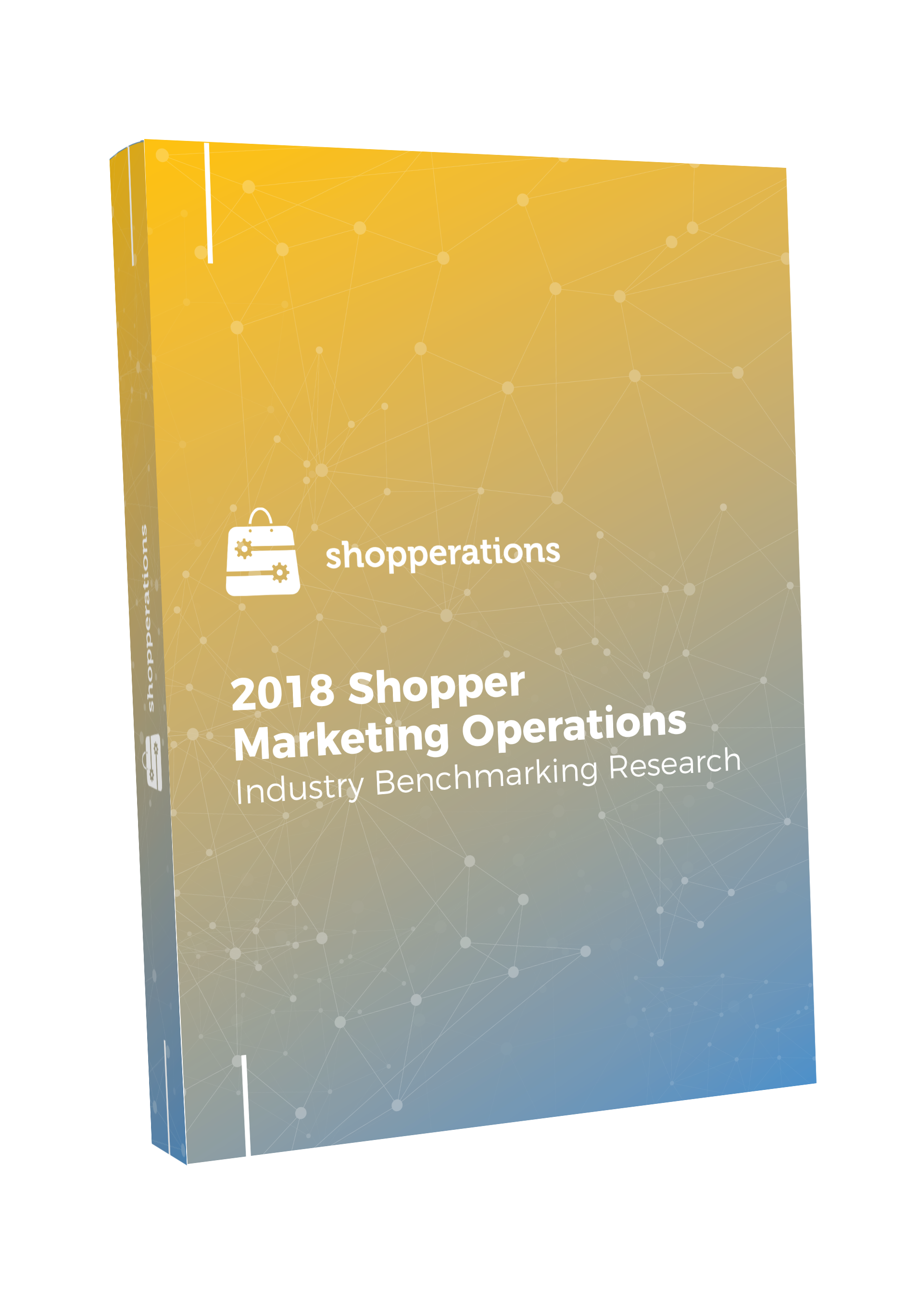 2018 Shopper Marketing Operations Industry Benchmarking Research